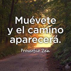 ❝ Muévete y el camino... ❞ ↪ Puedes verlo en: www.proZesa.com