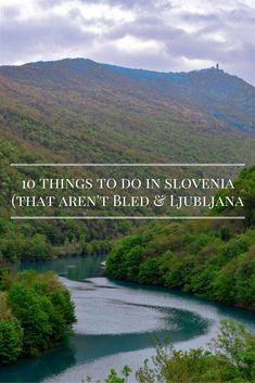 10 things to do in Slovenia that aren't Ljubljana and Bled. Discover the rest of Slovenia and you'll realise there's a lot more to it than Lake Bled!