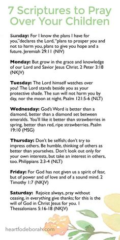 Powerful Scriptures to Speak Over Your Children + Printable 7 scriptures to pray over your children. One for each day of the week! A free printable for scriptures to pray over your children. One for each day of the week! A free printable for parents. Powerful Scriptures, Prayer Scriptures, Faith Prayer, Prayer Quotes, Powerful Prayers, Beautiful Prayers, Bff Quotes, Affirmation Quotes, Friend Quotes