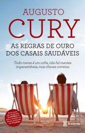 Baixar Livro As regras de ouro dos casais saudáveis - Augusto Cury em PDF, ePub e Mobi
