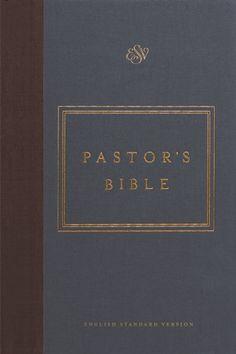 ESV Pastor's Bible (Cloth over Board): 9781433554544 - Christianbook.com