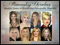 HealingFromBPD.org - Borderline Personality Disorder Blog: Reinventing Ourselves: Identity Issues & Borderline Personality Disorder