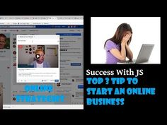Top 3 Tips to Start Online Business - Post #120 » Success With JS