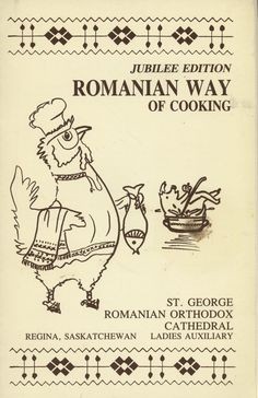 GOT ROMANIAN COOKBOOKS? This one is a Romanian Orthodox Cookbook  from St. George's Cathedral in Regina Saskatchewan. This cookbook has been SOLD. Visit the picture to find more community style cookbooks. #romanian #cookbooks