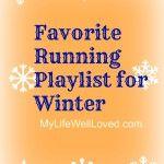 Favorite Running Playlist for Winter