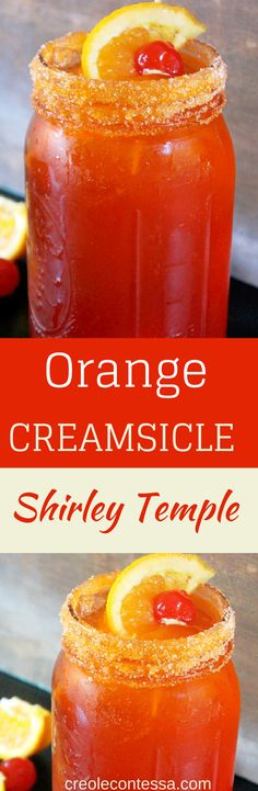 Orange Creamsicle Shirley Temple -Creole Contessa