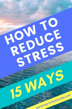 Stress makes everything worse. We're here to offer 15 ways to make your life more stress-free and relaxing. In this post, we'll share 15 actionable tips to help you reduce stress. Stress can never be entirely eliminated and will creep back up often, but implementing the advice from the post will help you better manage turbulent times. #stress #reducestress #personaldevelopment