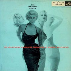 The Melachrino Orchestra - The Immortal Ladies (1956)
