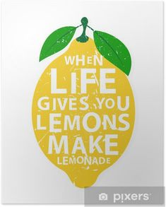 When life gives you lemons, make lemonade - motivational quote Poster ✓ Easy Installation ✓ 365 Days to Return ✓ Browse other patterns from this collection! Design Shop, Icon Design, Lemon Quotes, Alexs Lemonade, Lemon Party, Relief Society, Typography Poster, Quote Posters, Craft Ideas