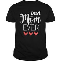 Shop Womens Best Mom Ever Graphic for Mothers Day Gift custom made just for you. New Year Gifts, Gifts For Mom, Graphic Tee Shirts, Best Mom, Mother Day Gifts, Custom Shirts, Just For You, Mothers, Clothes For Women