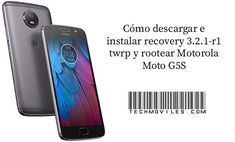 Cómo instalar recovery twrp y rootear Motorola Moto G5S