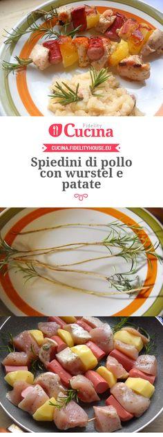 Spiedini di pollo con wurstel e patate