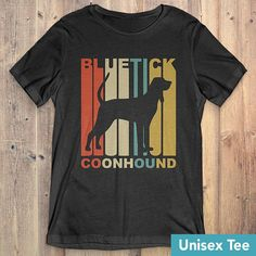 Bluetick Coonhound Dog T-Shirt Gift: Vintage Style Bluetick