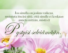 Sinä selviät kaikesta mitä sinulle annetaan Funny Texts, Lyrics, God, Thoughts, Quotes, People, Dios, Quotations, Praise God