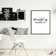 gallery wall print; straight up killin it; girl boss art; printable wall art digital download office by thesweetestdigsco