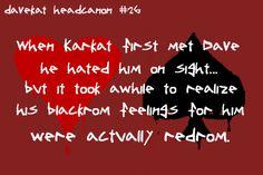 DaveKat Headcanon, I LOVE THIS ONE /GWAKIFIJIGA/