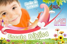Campanha de divulgação para EBD Jardim de infância da Assembléia de Deus Criciúma.