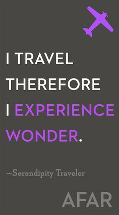 Experience wonder. #travel #quotes  www.romewithustravel.net