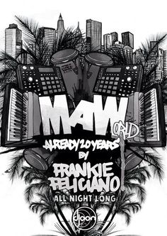 MAWorld, tribute to Masters At Work by Frankie Feliciano