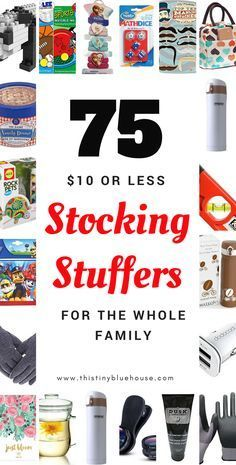 75+ awesome 10$ or less stocking stuffers for the whole family. #christmas #stockingstuffers #giftideas #giftsforhim #giftsforher #giftsforkids #christmaspresents #holidayshopping | Holiday Ideas