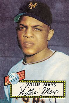 Willie Mays, 1952 baseball card...Marty's all-time favorite player