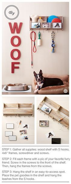 """Ahhh....puppy love! Treat your pooch (and yourself) to a cute and useful DIY pet organization project. There's a place for everything — treats, toys, leash, shampoo and the oh-so-necessary lint roller! Here's what you need: Wood Shelf with S Hooks, Room Essentials 3-pk. 4x6"""" Frames, Screws and Screwdriver. Of course you have plenty of pics of your pup; it will be tough to choose just three!"""