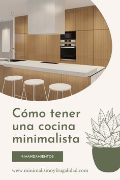 9 mandamientos y claves para decorar tu cocina de forma más minimalista - Cocina minimalista - Minimalismo decoración - Minimalismo cocina Home Decor, Shape, Minimalist Nails, Minimal Kitchen, Minimalism, Learning, Kitchens, House Decorations, Decoration Home