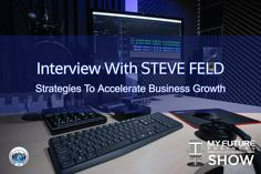 My Future Business Show Interview With STEVE FELD My Future Business Interview with Steve Feld #BizCoachSteve #SteveFeld  Hi, and welcome to the show!  On today's My Future Business Show I have the pleasure of spending time with award-winning certified business coach Steve Feld talking about positive strategies you can use to accelerate your business growth.  Steve has worked for 3 fortune 500 companies including Warner Brothers, Starwood and Farmers Insurance. He has held the enviable… On Today, Public Relations, Insight, How To Become, Interview, This Book, Book 1, Future, State University
