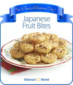 "On the first day of Christmas, a fellow associate gave to me … Japanese Fruit Bites! ""We make this# recipe around #Christmastime, and everybody is crazy about them,"" says Clifton M. of Store 5743 in Garner, N.C. #dessert #12DaysOfChristmasTreats"