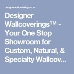 Eleganteª - Faux Leather : Designer Wallcoverings™ - Your One Stop Showroom for Custom, Natural, & Specialty Wallcoverings Wall Papers, Printers, Mood Boards, Showroom, Glitter Walls, Natural, Fabric, Bath, Leather