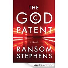 On sale today for CDN$ 1.99: The God Patent by Ransom Stephens, 430 pages, 5.0 stars. (Please LIKE and REPIN if you love daily deal #Kindle eBooks like this.)