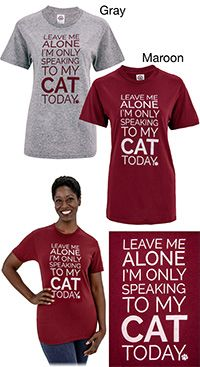 Freekibble WonderFunder: Only Speaking To My Cat! T-Shirt at The Animal Rescue Site