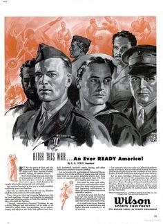 """After this war...an ever ready America!""  Wilson Sports Equipment, Oct. 1943"