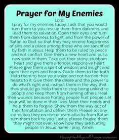 Pray for Your Enemies - Happy, Healthy & Prosperous Prayer Scriptures, Bible Prayers, Catholic Prayers, Faith Prayer, God Prayer, Prayer Quotes, Catholic Healing Prayer, Catholic Prayer For Protection, Forgiveness Prayer