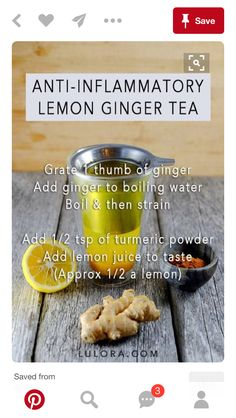 Remedies For Swollen Feet Anti-Inflammatory Lemon Ginger Tea!This tea is excellent for combating inflammation.In particular, this tea can help reduce pain from sore muscles Herbal Remedies, Health Remedies, Natural Remedies, Dieta Anti-inflamatória, Anti Inflammatory Drink, Turmeric Tea, Tea Recipes, Cleanse Recipes, Juice Recipes