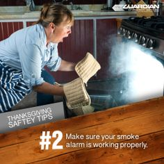 Thanksgiving Safety Tip 2: Are your smoke alarms working? Are they professionally monitored? Install Smoke Detectors TODAY! [http://www.guardianprotection.com/blog/2013/10/fire-preparedness-starts-with-guardian/]