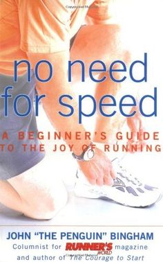 No Need for Speed: A Beginners Guide to the Joy of Running by John Bingham, http://www.amazon.com/dp/1579544290/ref=cm_sw_r_pi_dp_SIcIrb03E87W1