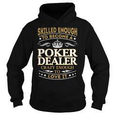 Poker Dealer Skilled Enough Job Title TShirt