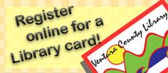 You can now register online for a library card!