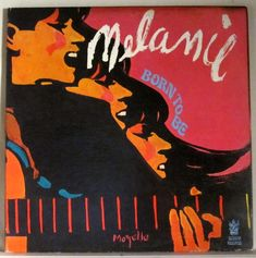 Melanie - Born To Be. Buddah Records. 1968.