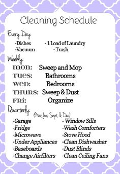 Cleaning Schedule: Broken down into Daily chores, Weekly Chores, and Quarterly Chores.