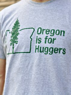 Oregon is for Huggers // Truth. I like to warn visitors in advance. We're not going to mug you, we're going in for a hug. And you're going to like it, gosh darn it! #MyHometownPins