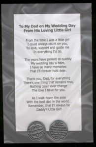 """To My Dad on My Wedding Day Poem & Token Set--Give this heartfelt poem and pewter token to your dad on your wedding day to tell him how much he means to you. The token reads """"DAD, I Love You!"""" on one side and """"A Father like you is hard to find-one who's honest, strong, wise and kind"""" on the other side.  $4.00"""