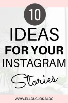 All the Instagram stories tips you need to build an engaging audience through your videos!