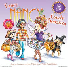 Join Fancy Nancy in New York Times bestselling team Jane O'Connor and Robin Preiss Glasser's Fancy Nancy: Candy Bonanza! Today is Halloween and Nancy can't...
