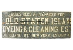One Kings Lane - Signs of the Times - Old Staten Island Dyeing Sign, C. 1895