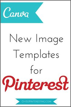 New Image Templates for #PInterest on Canva.com