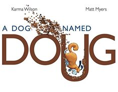 Buy A Dog Named Doug by Karma Wilson at Mighty Ape NZ. Dogs love to dig but one dog named Doug takes digging to new heights (and depths) in this laugh-out-loud picture book from New York Times bestselling . Dog Books, Library Books, Library Ideas, Library Week, Toddler Books, Childrens Books, Buy A Dog, Summer Books, Books 2018