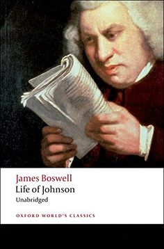 Life of Johnson (Oxford World's Classics) by James Boswell http://www.amazon.com/dp/0199540217/ref=cm_sw_r_pi_dp_5KyVwb0HV5JA4