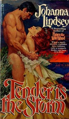 Vintage Romance Covers - Tender is the Storm by Johanna Lindsey. Cover Illustration by Robert McGinnis. Romance Novel Covers, Bad Romance, Vintage Romance, Romance Novels, Rolf Armstrong, Norman Rockwell, Gil Elvgren, Book Cover Art, Films